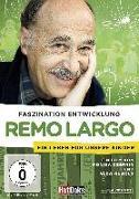 Cover-Bild zu Remo Largo - Faszination Entwicklung von Remo Largo (Schausp.)