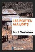 Cover-Bild zu Verlaine, Paul: Les Poètes Maudits
