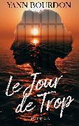 Cover-Bild zu Larroque, Tania: Le Jour De Trop (eBook)