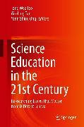 Cover-Bild zu Tan, Aik-Ling (Hrsg.): Science Education in the 21st Century (eBook)