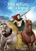 Cover-Bild zu Trebaol, Yann: Par le sang de la louve (eBook)