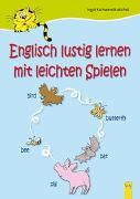 Cover-Bild zu Englisch lustig lernen mit leichten Spielen von Kschwendt-Michel-Bilgir, Ingrid