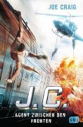 Cover-Bild zu Craig, Joe: J.C. - Agent zwischen den Fronten