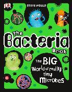 Cover-Bild zu The Bacteria Book von Mould, Steve