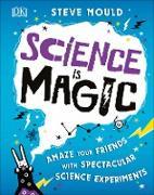 Cover-Bild zu Science is Magic von Mould, Steve