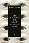 Cover-Bild zu Barbujani, Guido: Die Erfindung der Rassen