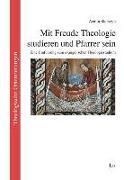 Cover-Bild zu Sierszyn, Armin: Mit Freude Theologie studieren und Pfarrer sein