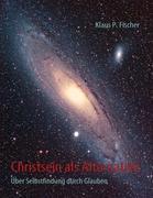 Cover-Bild zu Fischer, Klaus P.: Christsein als Alternative