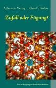 Cover-Bild zu Klaus P. Fischer, Adlerstein Verlag: Zufall oder Fügung?