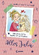 Cover-Bild zu Grimm, Sandra: Alles Jula (Band 1) - Wie ich das tollste Haustier der Welt bekam (eBook)