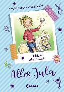 Cover-Bild zu Grimm, Sandra: Alles Jula (Band 3) - Hufeisen bringen Glück! (eBook)