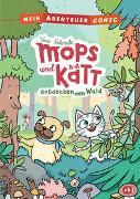 Cover-Bild zu Schmidt, Vera: Mein Abenteuercomic - Mops und Kätt entdecken den Wald