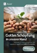 Cover-Bild zu Sigg, Stephan: Gottes Schöpfung in unserer Hand