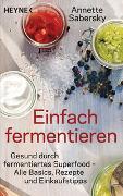 Cover-Bild zu Sabersky, Annette: Einfach fermentieren