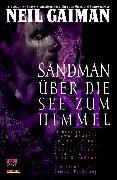 Cover-Bild zu Gaiman, Neil: Sandman, Band 5 - Über die See zum Himmel (eBook)