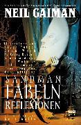 Cover-Bild zu Gaiman, Neil: Sandman, Band 6 - Fabeln und Reflexionen (eBook)