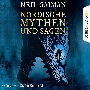 Cover-Bild zu Gaiman, Neil: Nordische Mythen und Sagen (Ungekürzt) (Audio Download)