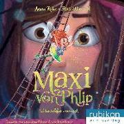 Cover-Bild zu Ruhe, Anna: Maxi von Phlip (2). Wunschfee vermisst!