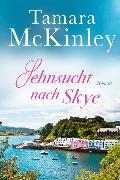 Cover-Bild zu McKinley, Tamara: Sehnsucht nach Skye