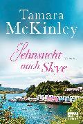 Cover-Bild zu Mckinley, Tamara: Sehnsucht nach Skye (eBook)