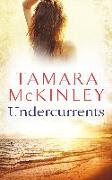 Cover-Bild zu McKinley, Tamara: Undercurrents (eBook)