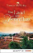 Cover-Bild zu McKinley, Tamara: Das Land am Feuerfluss (eBook)