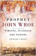 Cover-Bild zu Green, Edward: Prophet John Wroe (eBook)