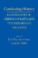 Cover-Bild zu Fea, John (Hrsg.): Confessing History (eBook)