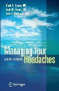 Cover-Bild zu Rothrock, John F.: Managing Your Headaches (eBook)