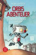 Cover-Bild zu Christos, Thomas: Orbis Abenteuer - Ein kleiner Roboter büxt aus