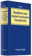 Cover-Bild zu Säcker, Franz Jürgen (Hrsg.): Handbuch zum deutsch-russischen Energierecht