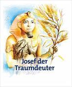 Cover-Bild zu Amt für missionarische Dienste im Evangelischen Gemeindedienst für Württemberg (Hrsg.): Josef der Traumdeuter