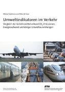 Cover-Bild zu Spielmann, Michael: Umweltindikatoren im Verkehr