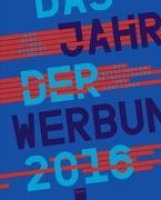 Cover-Bild zu Rempen, Thomas (Hrsg.): Das Jahr der Werbung 2016