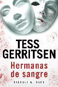 Cover-Bild zu Gerritsen, Tess: Hermanas de sangre (eBook)
