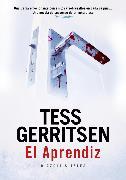 Cover-Bild zu Gerritsen, Tess: El aprendiz (eBook)