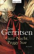 Cover-Bild zu Gerritsen, Tess: Gute Nacht, Peggy Sue