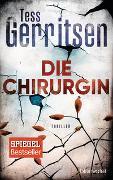 Cover-Bild zu Gerritsen, Tess: Die Chirurgin