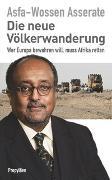 Cover-Bild zu Die neue Völkerwanderung von Asserate, Prinz Asfa-Wossen