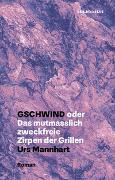 Cover-Bild zu Mannhart, Urs: Gschwind