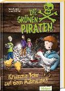 Cover-Bild zu Poßberg, Andrea: Die Grünen Piraten - Krumme Tour auf dem Hühnerhof