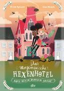 Cover-Bild zu Rylance, Ulrike: Das magimoxische Hexenhotel - Auch Hexen brauchen Urlaub