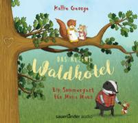 Cover-Bild zu George, Kallie: Das kleine Waldhotel - Ein Sommergast für Mona Maus