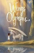 Cover-Bild zu George, Kallie: Wings of Olympus (eBook)