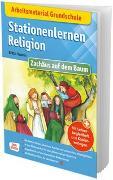 Cover-Bild zu Arbeitsmaterial Grundschule. Stationenlernen Religion: Zachäus auf dem Baum von Vaorin, Britta