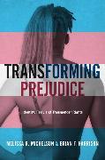 Cover-Bild zu Michelson, Melissa R.: Transforming Prejudice
