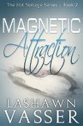 Cover-Bild zu Vasser, Lashawn: Magnetic Attraction