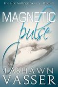 Cover-Bild zu Vasser, Lashawn: Magnetic Pulse