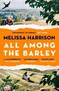 Cover-Bild zu Harrison, Melissa: All Among the Barley (eBook)