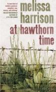 Cover-Bild zu Harrison, Melissa: At Hawthorn Time (eBook)